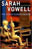 The Partly Cloudy Patriot Publisher: Simon & Schuster