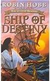 Ship Of Destiny (Liveship Traders Series #3)