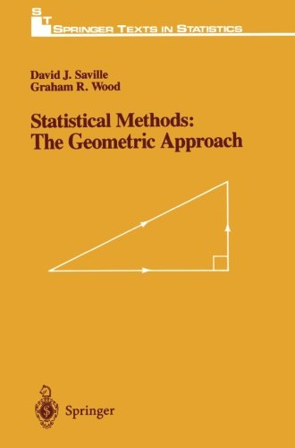 Statistical Methods: The Geometric Approach (Springer Texts in Statistics)