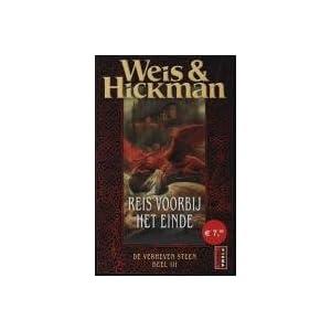 Reis voorbij het einde - Margaret Weis,Tracy Hickman
