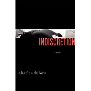 Indiscretion: A Novel