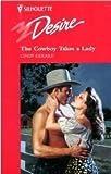 Cowboy Takes A Lady (Silhouette Desire) (0373059574) by Cindy Gerard