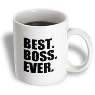 3Drose Best Boss Ever, Humorous Gifts For The Boss Work Office Humor, Black Text, Ceramic Mug, 11-Ounce