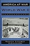 World War II (America at War (Facts on File)) (0816023743) by Isserman, Maurice