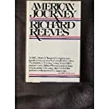 American Journey: Traveling With Tocqueville in Search of Democracy in America (0671470671) by Reeves, Richard