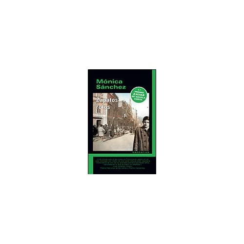 ZAPATOS ROTOS (Spanish Edition) (9788493763442) SANCHEZ