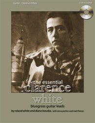 The Essential Clarence White Bluegrass Guitar Leads