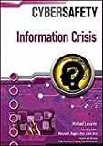 img - for Information Crisis (Cybersafety) book / textbook / text book