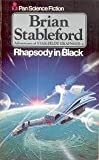 Rhapsody in black (Adventures of star-pilot Grainger / Brian Stableford) (0330246569) by BRIAN STABLEFORD