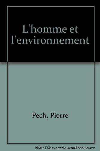 L'homme et l'environnement (Collection Premier cycle) (French Edition)