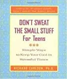 img - for Don't Sweat the Small Stuff for Teens (Don't Sweat the Small Stuff Series) 1st (first) edition Text Only book / textbook / text book