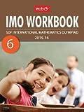 International Mathematics Olympiad : Work Book - Class 6