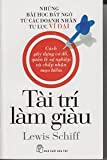 Business Brilliant: Surprising Lessons From the Greatest Self-made Business Icons in Vietnamese (Tai Tri Lam Giau) (Vietnamese Edition)
