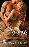 The Viking's Defiant Bride (Victorious Vikings)