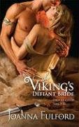 The Viking's Defiant Bride (Harlequin Historical Series), JOANNA FULFORD