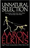 Unnatural Selection (A Gideon Oliver Mystery) (0425216055) by Elkins, Aaron