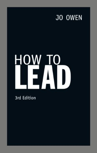 How to Lead (3rd Edition): Jo Owen: 9780273759614: Amazon.com: Books