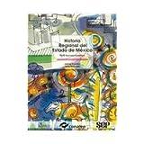 Historia regional del estado de Mexico/ Regional History of the State of Mexico: Perfil Socioeconomico/ Socioeconomic...