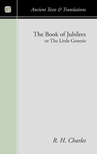 The Book of Jubilees or the Little Genesis: