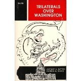 Trilaterals over Washington (0933482019) by Sutton, Antony C