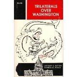 Trilaterals over Washington (0933482019) by Sutton, Antony C