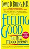 img - for David D., M.D. Burns, Feeling Good: The New Mood Therapy book / textbook / text book