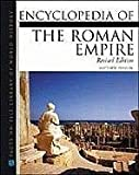 Roman Empire, Encyclopedia of The, Revised Edition (Facts on File Library of World History) (0816045623) by Bunson, Matthew