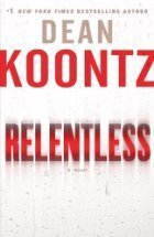 Image for by Dean Koontz Relentless: A Novel First Edition edition