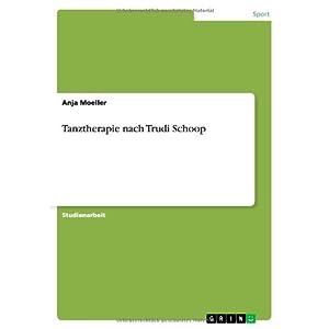 Tanztherapie nach Trudi Schoop