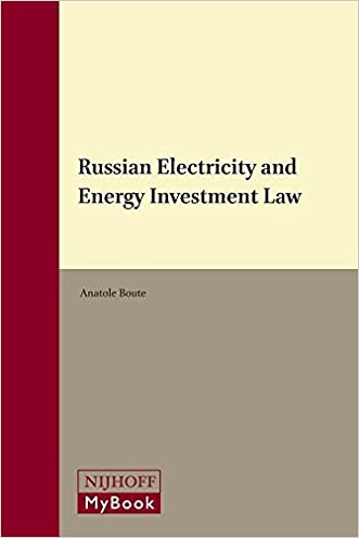 Russian Electricity and Energy Investment Law (Law in Eastern Europe)