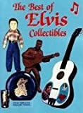 The Best of Elvis Collectibles (0932807771) by Steve Templeton