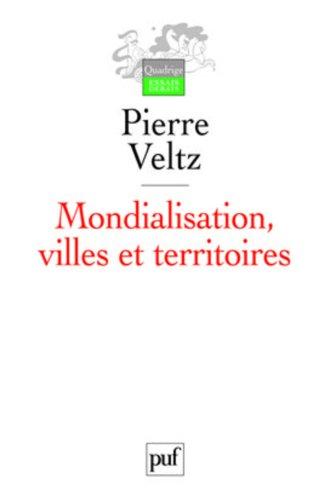 Mondialisation, villes et territoires : L'économie d'archipel