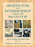 img - for Architecture & Interior Design from the 19th Century, Volume 2- An Integrated History (09) by Harwood, Buie - May, Bridget - Sherman, Curt [Hardcover (2008)] book / textbook / text book