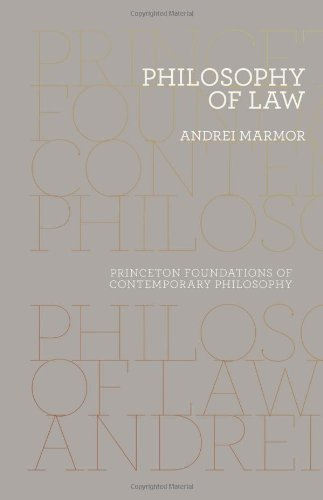 Philosophy of Law (Princeton Foundations of Contemporary Philosophy)