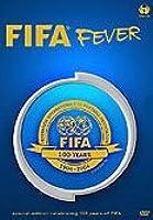 FIFA FEVER - CELEBRATING 100 YEARS OF FIFA