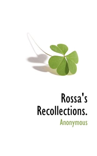 Rossa's Recollections.