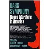 Dark Symphony: Negro Literature in America