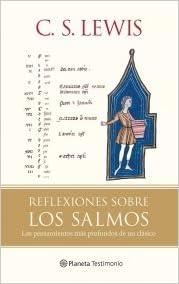REFLEXIONES SOBRE LOS SALMOS: C. S. Lewis: 9788408079453