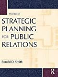 img - for Strategic Planning for Public Relations (Paperback, 2009) 3rd EDITION book / textbook / text book