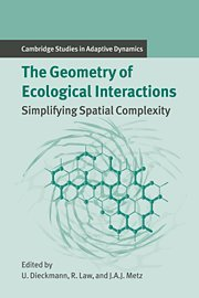 The Geometry of Ecological Interactions: Simplifying Spatial Complexity (Cambridge Studies in Adaptive Dynamics) (Aj Alto compare prices)