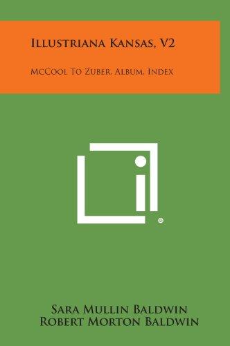 Illustriana Kansas, V2: McCool to Zuber, Album, Index