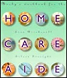 img - for Home Care Aide Workbook, 1e book / textbook / text book