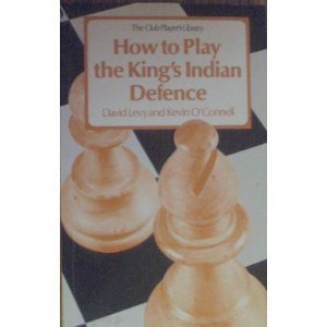how-to-play-the-kings-indian-defence-by-david-levy-1980-10-03