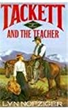 img - for Tackett and The Teacher (Tackett Trilogy No 2) by Lyn Nofziger (1994-04-28) book / textbook / text book