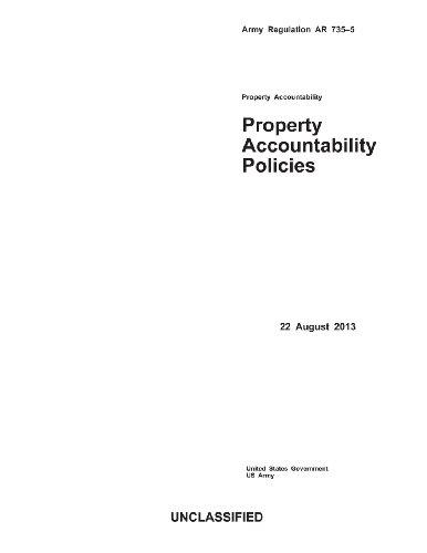 Army Regulation Ar 735-5 Property Accountability Policies 22 August 2013