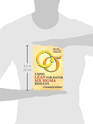 Using Lean for Faster Six Sigma Results: A Synchronized Approach