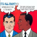 The Wynton Kelly Trio: It's All Right! by rudy stevenson, charles f. floyd curtis mayfield