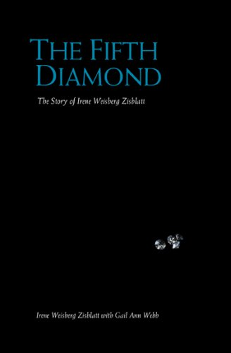 The Fifth Diamond by Irene Weisberg Zisblatt and Gail Ann Webb