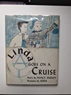 Linda Goes On A Cruise by Nancy Dudley