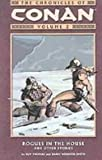 The Chronicles of Conan, Vol. 2: Rogues in the House and Other Stories (1435232356) by Thomas, Roy